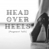 Head Over Heels (Pageant Talk)