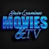 Dave Examines Movies & TV