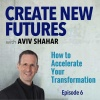 006 How to Accelerate Your Transformation
