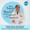 When Tumor is the Rumor