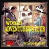 World Adventurers Club Episode 32 The Continental Express