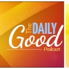 Daily Good - It's Your Choice