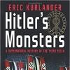 Conspirinormal Episode 183- Dr. Eric Kurlander (Hitler's Monsters)
