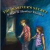 The Mariner's Secret, a Matt and Heather