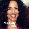 Positivity Club