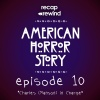 American Horror Story: CULT || Episode 10 - Recap Rewind