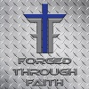 Forged Through Faith
