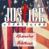 Justice Uncensored
