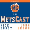 The MetsCast: Sweep Dreams in Philly, Disaster in Miami