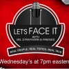 Season Finale Let's Face it Radio with Wil Strayhorn