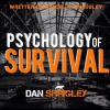 The Psychology Of Survival