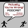 Actually, You're Wrong! Podcast