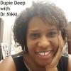 Dupie Deep with Dr Nikki