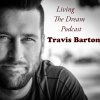Dave Gieselman - Living The Dream With Travis Barton