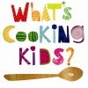 What's Cooking Kids!