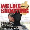 WLS Double Tap 053 - Burp, belch, Jeremys drunk