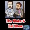 The Blake & Sal Show