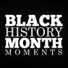 Black History Month Moments