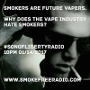#sonoflibertyradio Ep 25 - Vapers Hate Smokers
