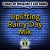 Uplifting Rainy Day Mix