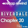 """Recap Rewind - Riverdale - Chapter 20 """"Tales from the Darkside"""""""
