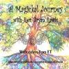 A Magickal Journey Show ~ 16August2017