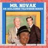 Mr Novak , An Acclaimed Television  Series, written by Chuck Harter