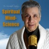 DR. MICHAEL LIKEY-SPIRITUAL MIND-SCIENCE-ALIGNING WITH HEAVEN