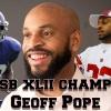 Superbowl Champ Geoff Pope @iamgeoffpope