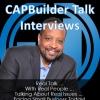 CAPBuilder Talk Interviews