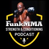 FunkMMA Strength & Conditioning Podcast