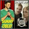 Episode #97 Sammy Obeid