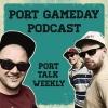 Port Gameday Podcast