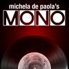 Michela De Paola's MONO