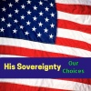 God's Sovereignty in the Election Choices That We Have Been Given