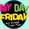 My Day Friday