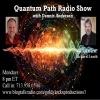 Quantum Path Radio Show ~ Special Guest: Richard Leach ~ 14August2017