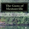The Guns of Mestonville