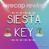 MTV's Siesta Key - Recap Rewind
