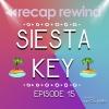 Siesta Key - Episode 15 - 'Nightmare on Bradisson Street' - Recap Rewind Podcast