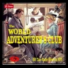 World Adventurers Club Episode 22 The Pale Flame