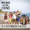 021 Becky Mendoza & Emi Koch - How to Protect the Environment, Travel The World, and Give Back to Local Communities