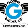 Gospel Break UP