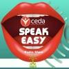 CEDA Speak easy show