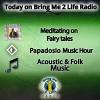 Acoustic Folk Music & Meditating on Fairy Tales