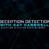 Deception Detection with Kay Carswell