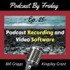PBF025 Podcast Recording And Video Software