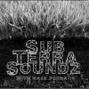 SUB-TERRA SOUNDZ w/ Mass Formatic