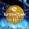 EnterTalk Radio Presents: