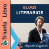 Blogs Literarios: Cómo conseguir que hablen de ti o de tu libro con Alejandro Capparelli